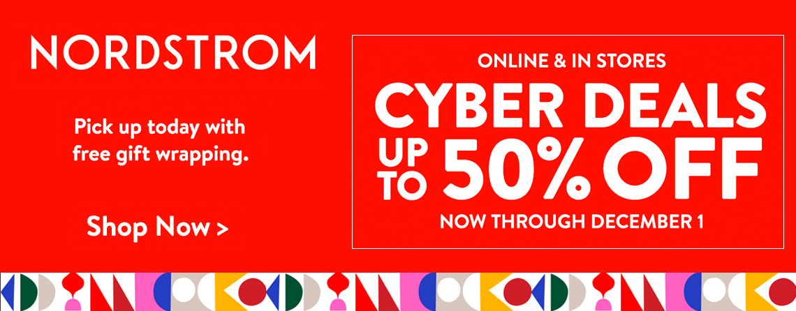 Nordstrom Cyber Deals - up to 50% OFF